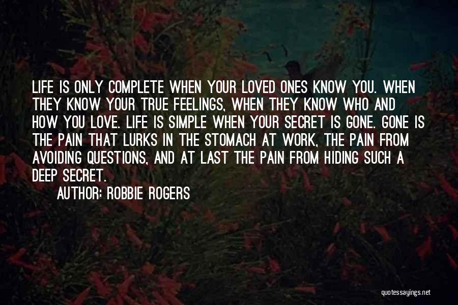 Gone Feelings Quotes By Robbie Rogers