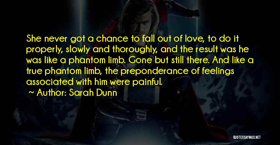 Gone Feelings Quotes By Sarah Dunn