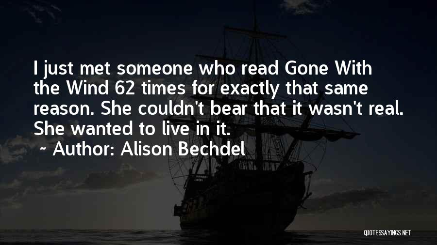 Gone With The Wind Quotes By Alison Bechdel