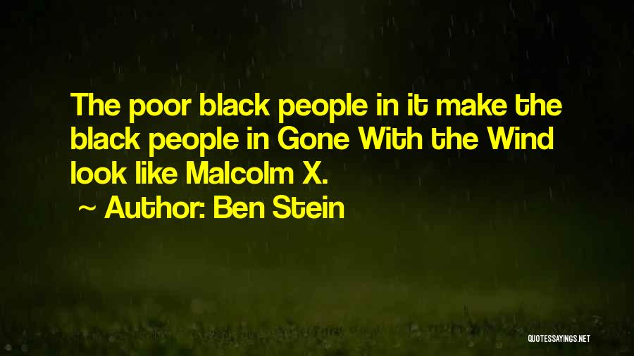 Gone With The Wind Quotes By Ben Stein