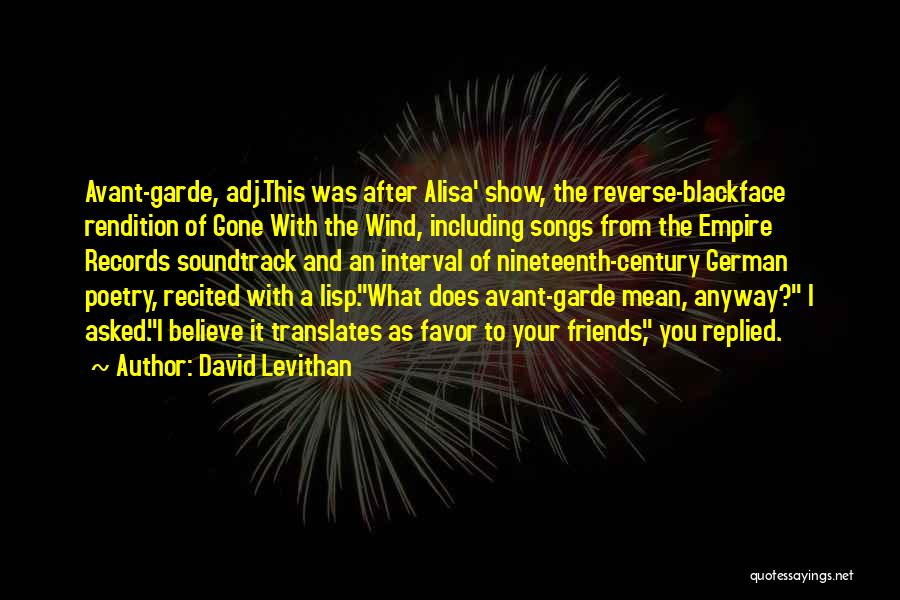 Gone With The Wind Quotes By David Levithan