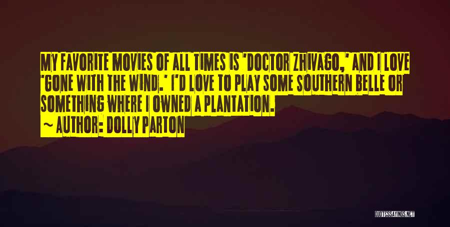 Gone With The Wind Quotes By Dolly Parton