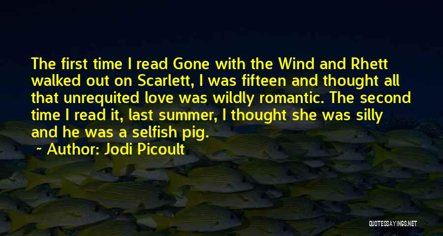 Gone With The Wind Quotes By Jodi Picoult