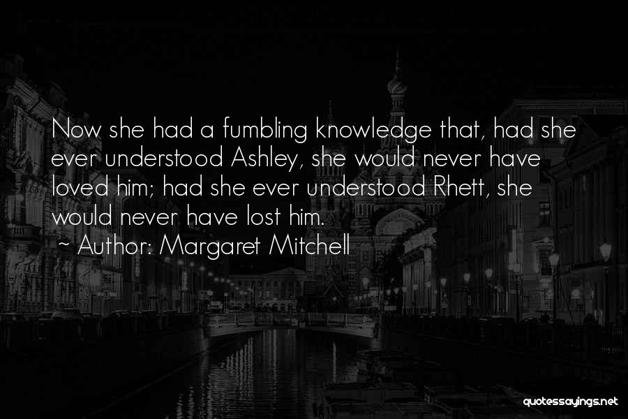 Gone With The Wind Quotes By Margaret Mitchell