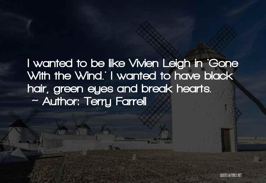 Gone With The Wind Quotes By Terry Farrell