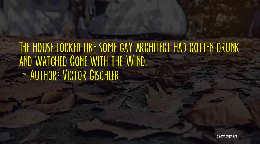 Gone With The Wind Quotes By Victor Gischler