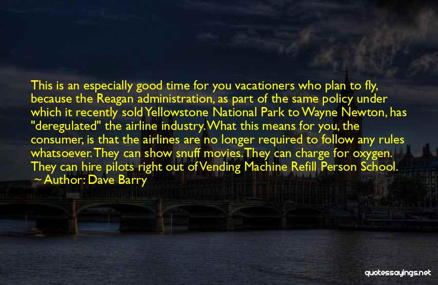Good Airline Quotes By Dave Barry