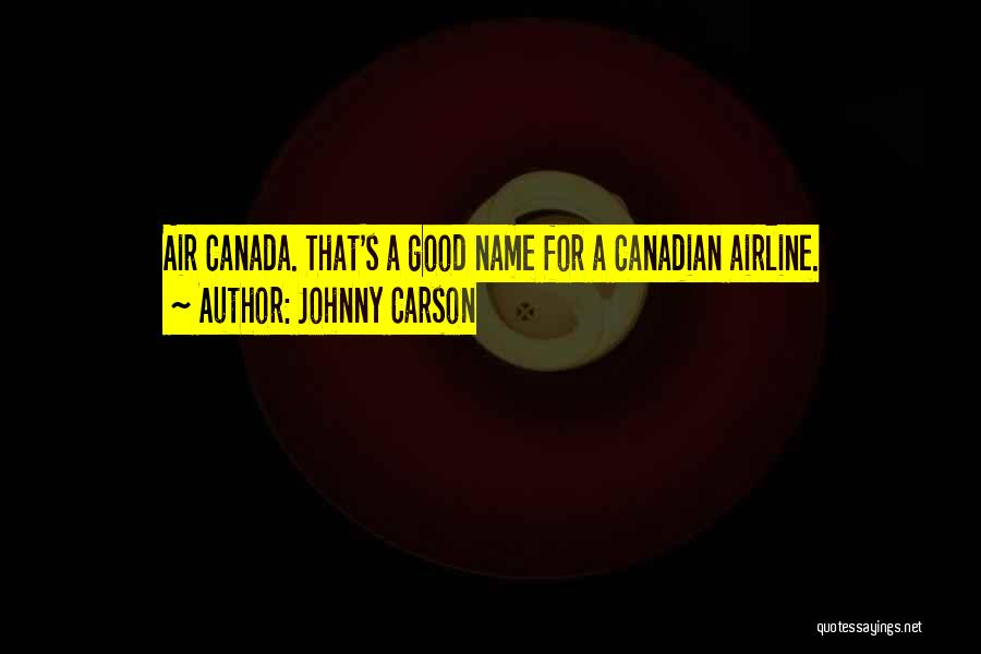 Good Airline Quotes By Johnny Carson