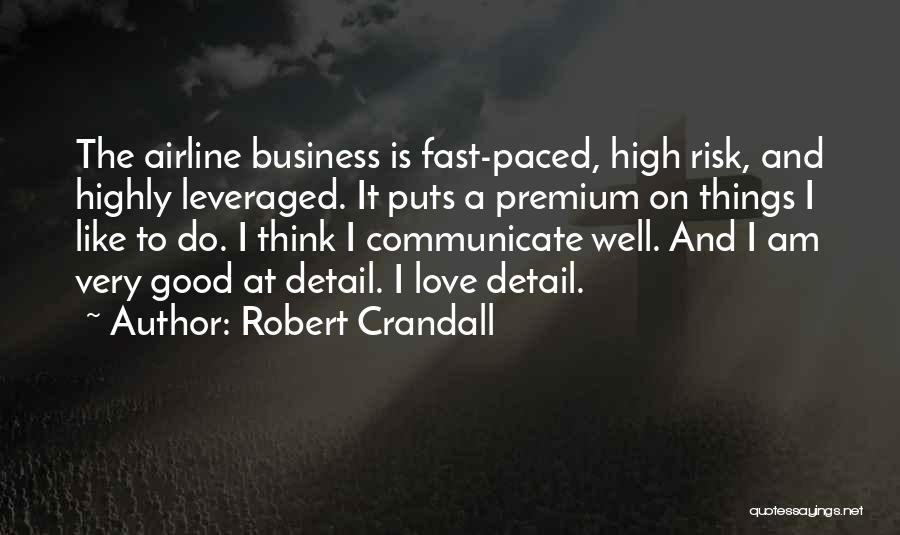 Good Airline Quotes By Robert Crandall