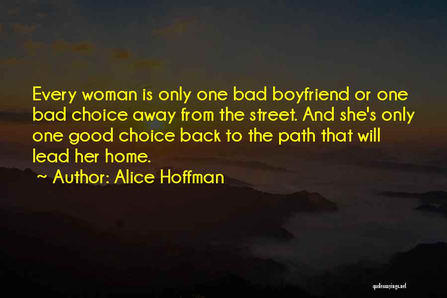 Good And Bad Choice Quotes By Alice Hoffman