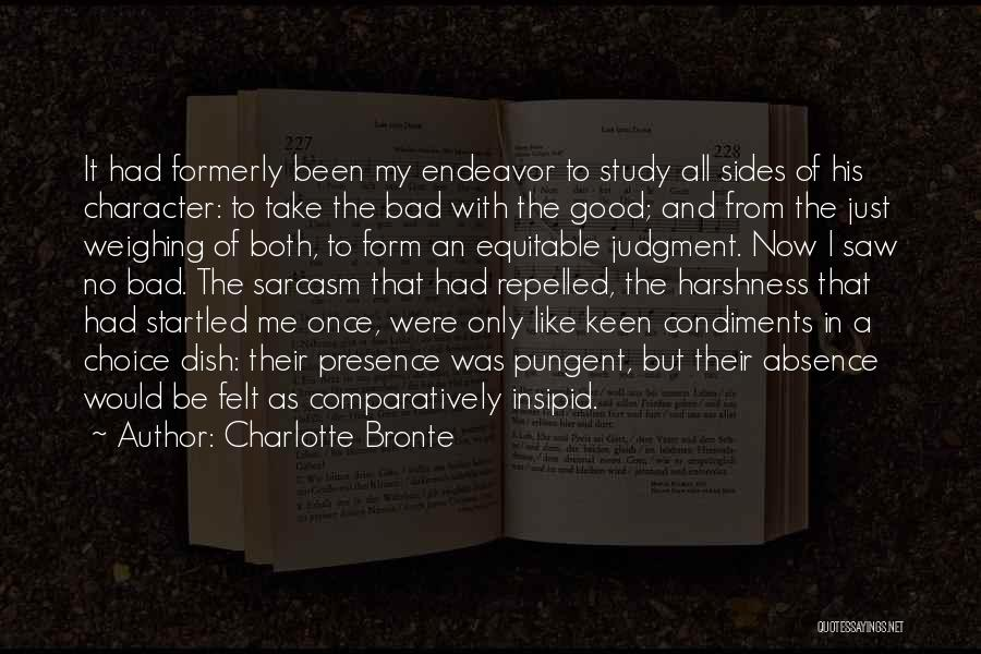 Good And Bad Choice Quotes By Charlotte Bronte