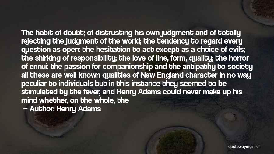 Good And Bad Choice Quotes By Henry Adams