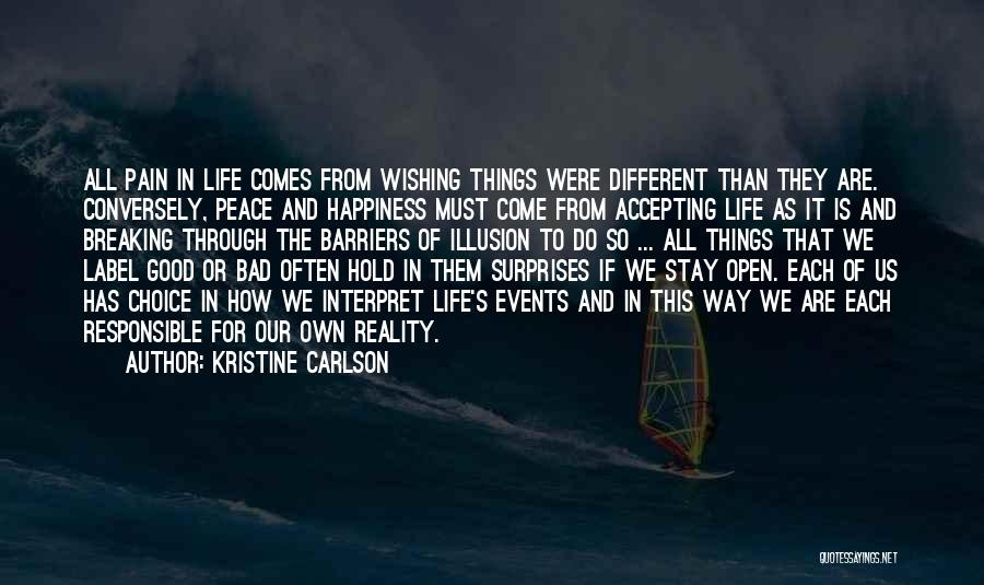 Good And Bad Choice Quotes By Kristine Carlson