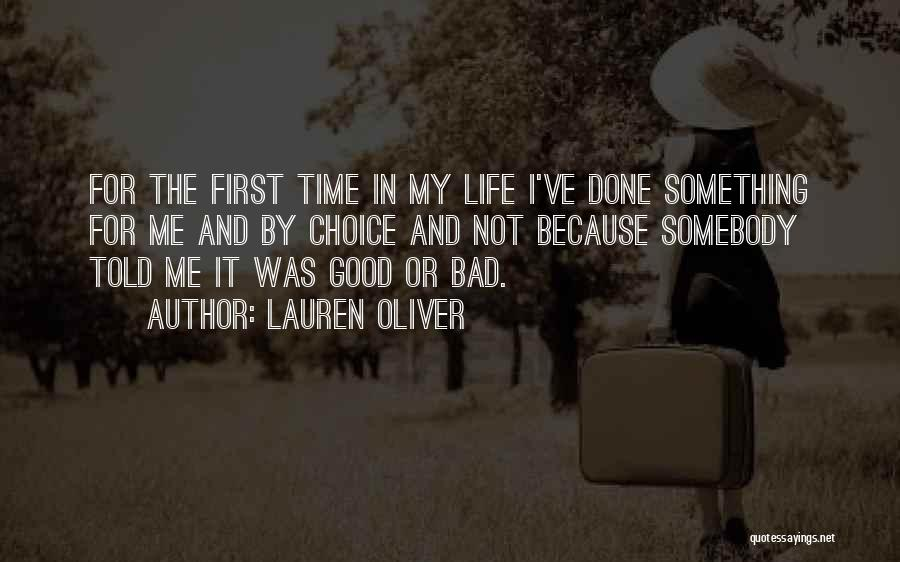 Good And Bad Choice Quotes By Lauren Oliver