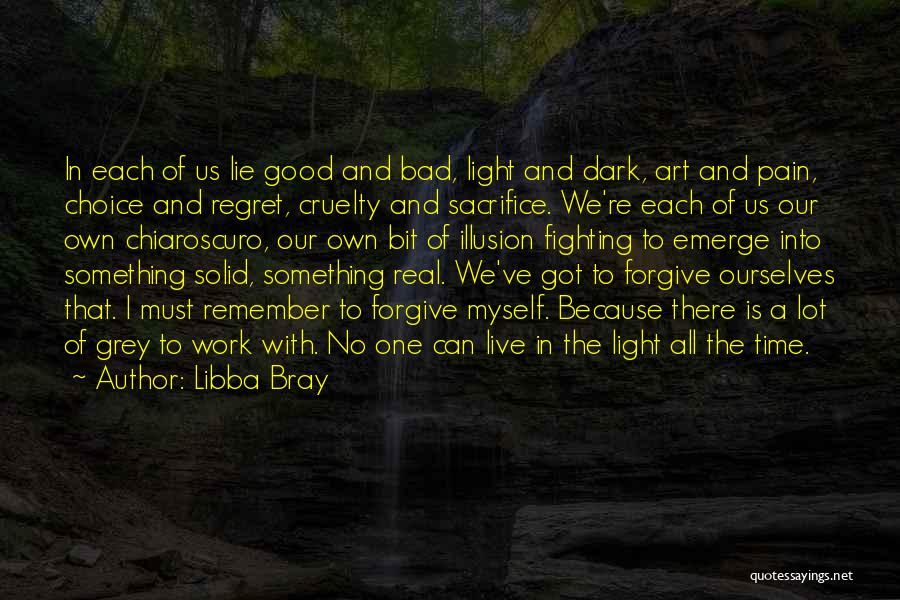 Good And Bad Choice Quotes By Libba Bray