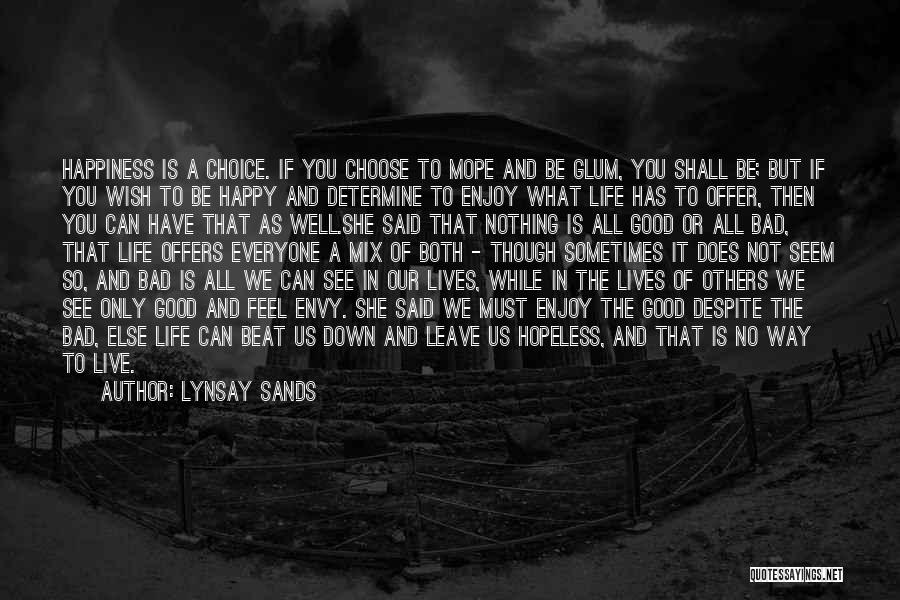 Good And Bad Choice Quotes By Lynsay Sands
