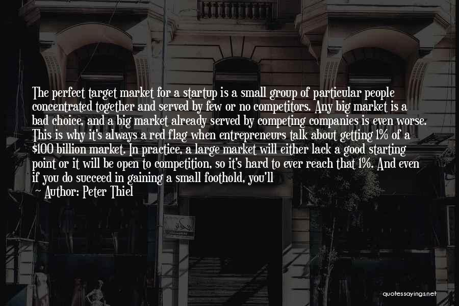 Good And Bad Choice Quotes By Peter Thiel