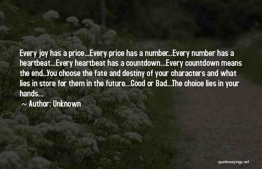 Good And Bad Choice Quotes By Unknown
