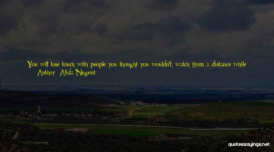 Good And True Friends Quotes By Alida Nugent