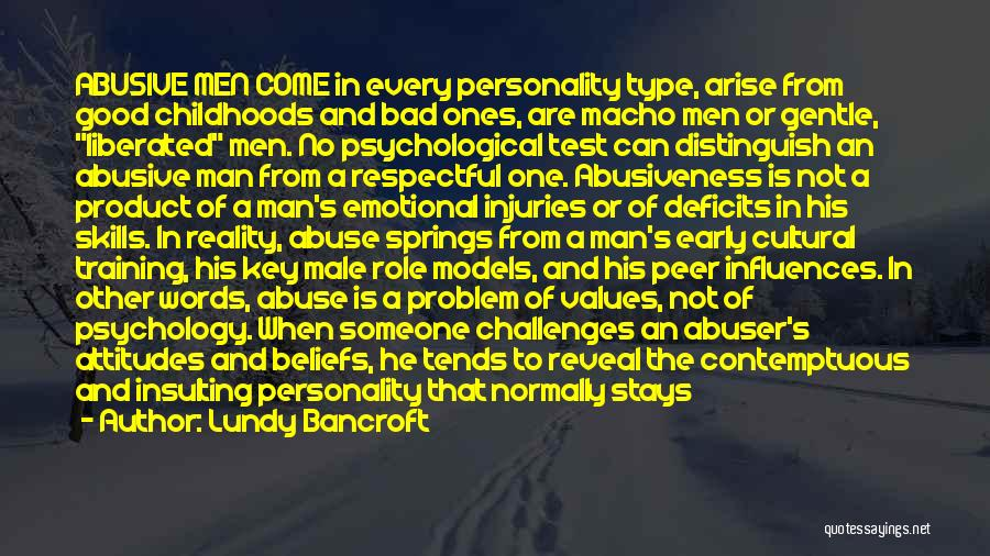 Good And True Friends Quotes By Lundy Bancroft