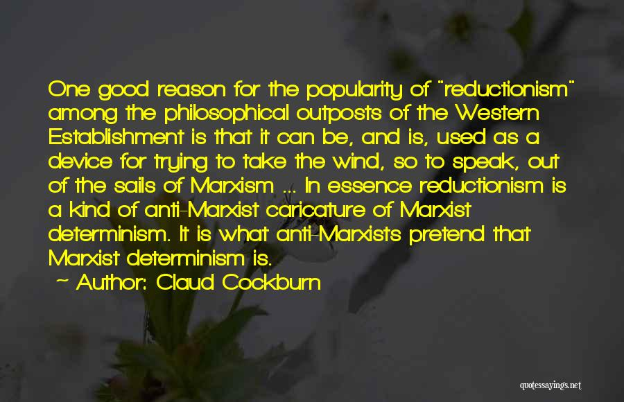 Good Anti-christian Quotes By Claud Cockburn