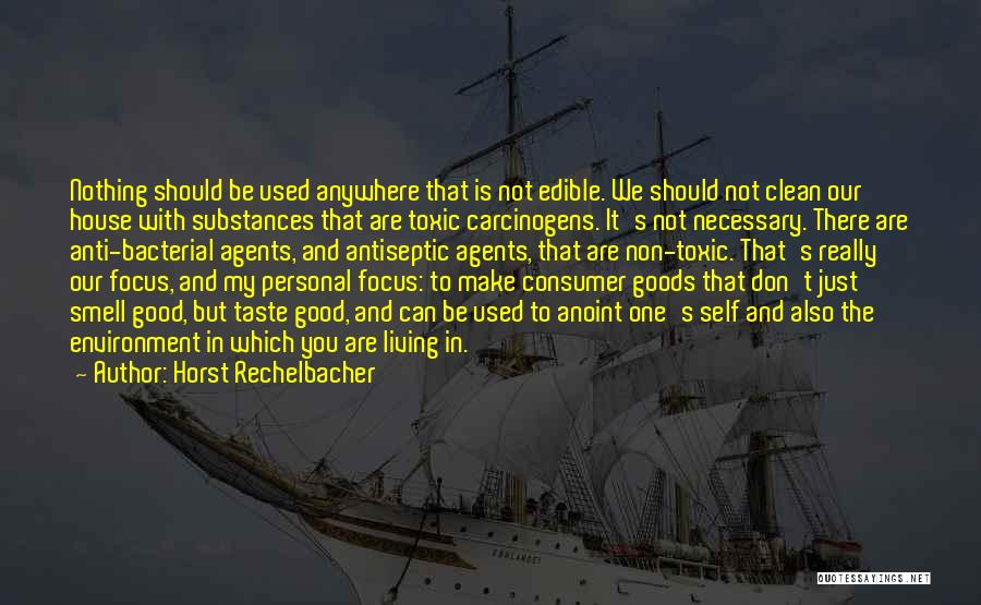 Good Anti-christian Quotes By Horst Rechelbacher