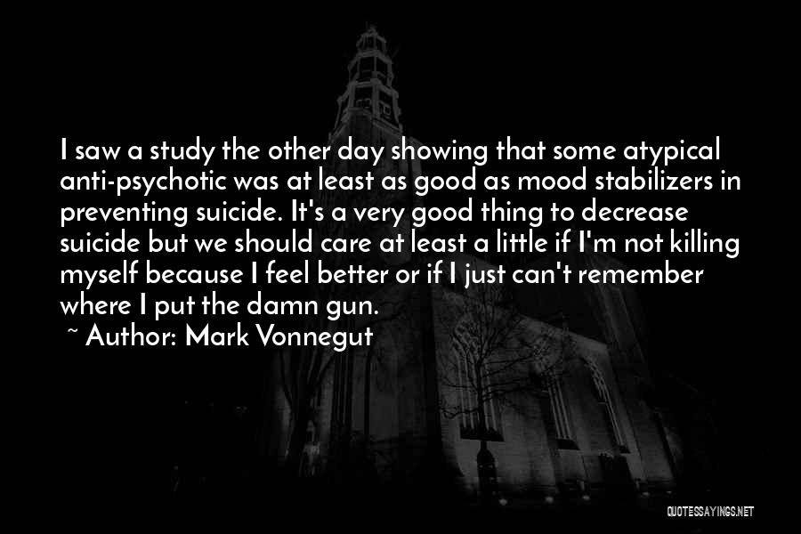 Good Anti-christian Quotes By Mark Vonnegut