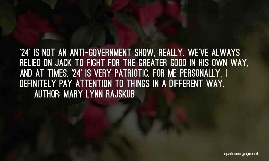 Good Anti-christian Quotes By Mary Lynn Rajskub