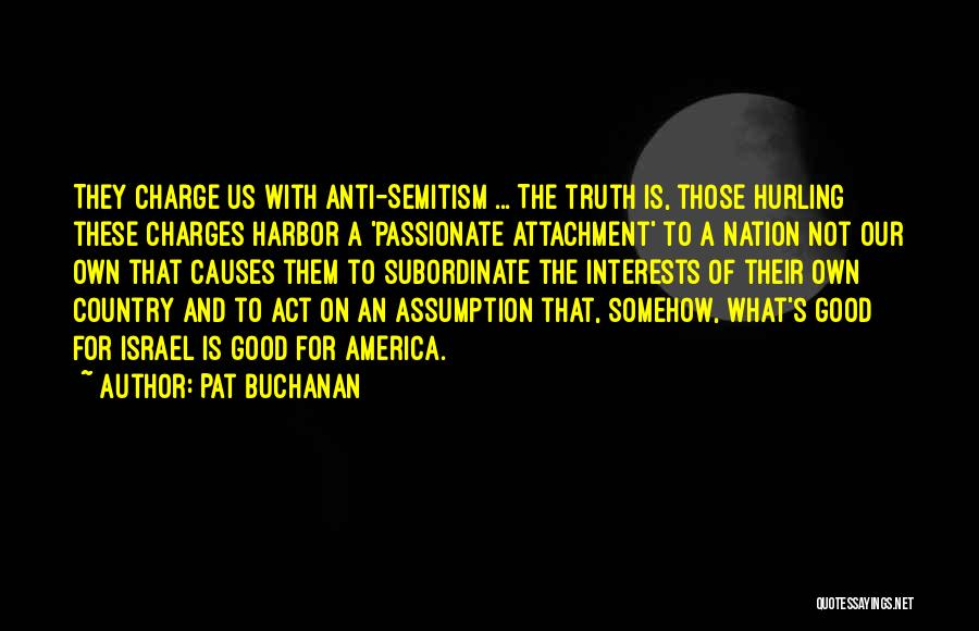Good Anti-christian Quotes By Pat Buchanan