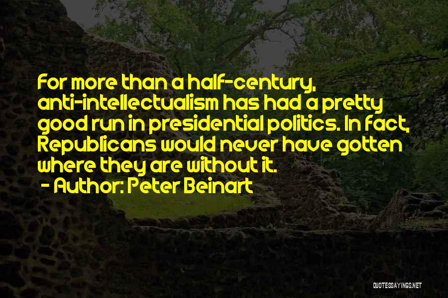 Good Anti-christian Quotes By Peter Beinart
