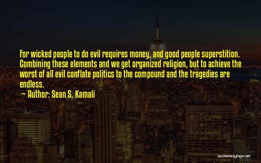 Good Anti-christian Quotes By Sean S. Kamali
