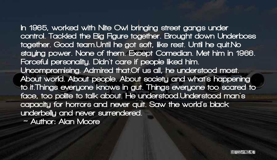 Good Black Man Quotes By Alan Moore