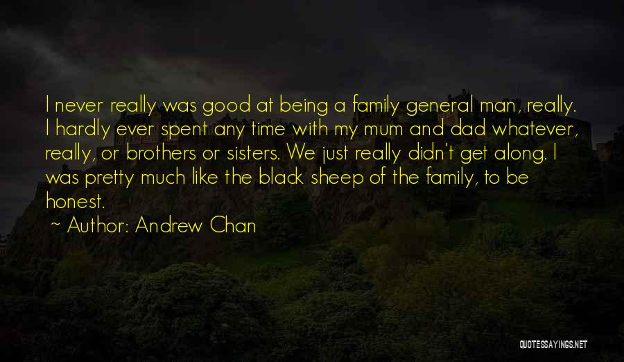 Good Black Man Quotes By Andrew Chan
