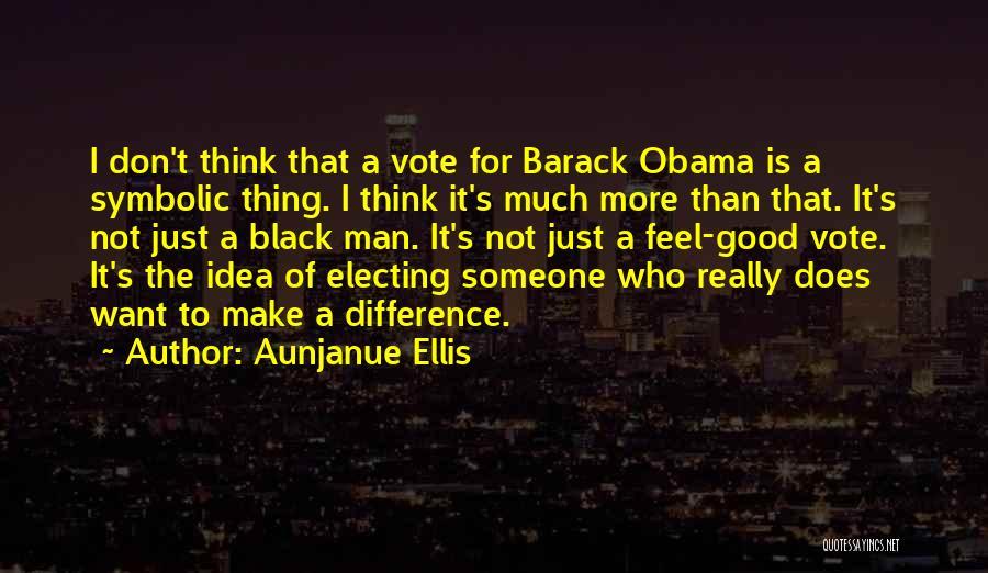 Good Black Man Quotes By Aunjanue Ellis