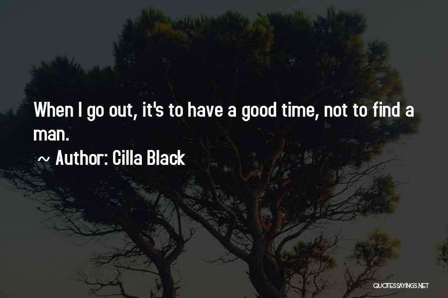 Good Black Man Quotes By Cilla Black