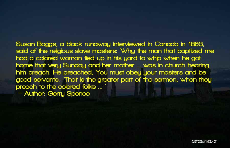 Good Black Man Quotes By Gerry Spence