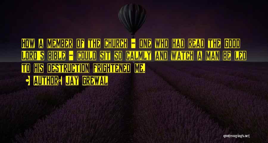 Good Black Man Quotes By Jay Grewal