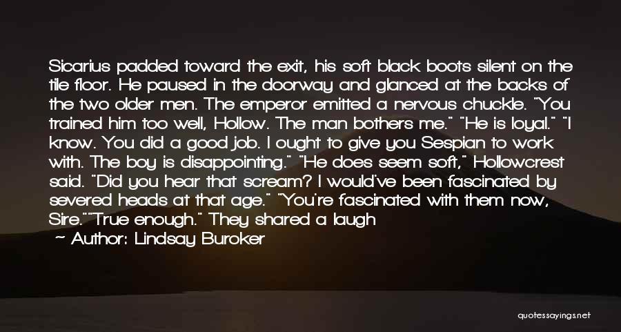 Good Black Man Quotes By Lindsay Buroker