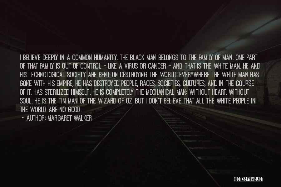 Good Black Man Quotes By Margaret Walker
