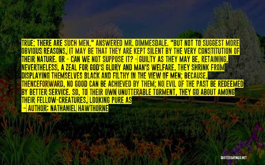 Good Black Man Quotes By Nathaniel Hawthorne