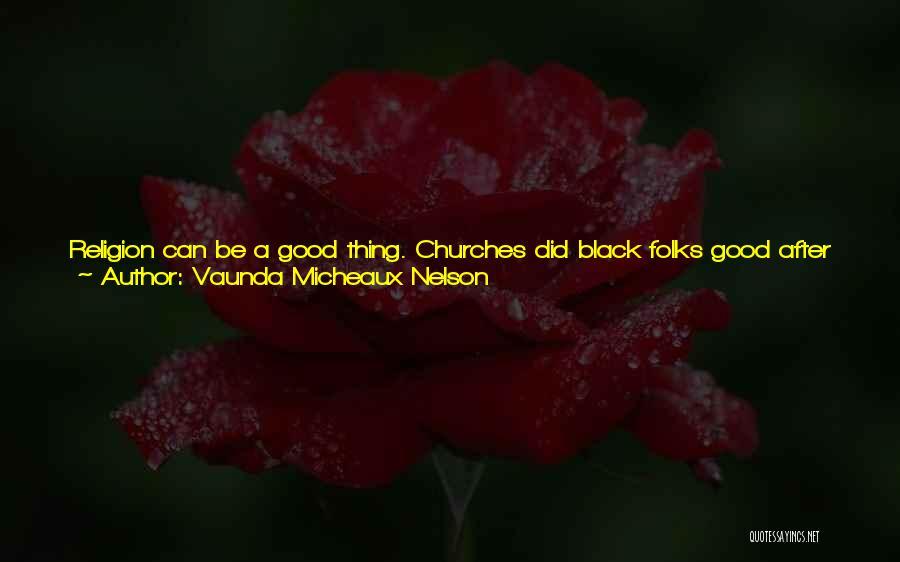 Good Black Man Quotes By Vaunda Micheaux Nelson