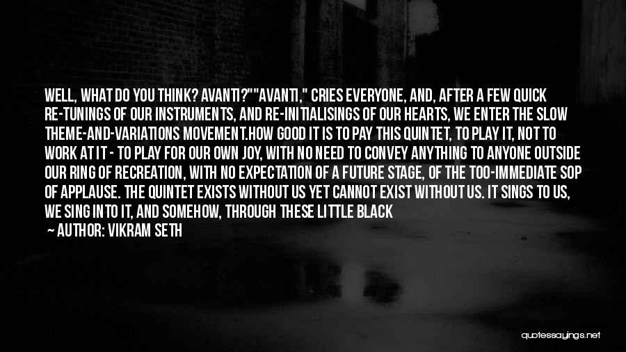 Good Black Man Quotes By Vikram Seth
