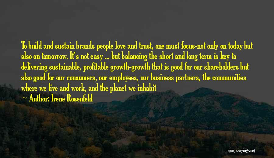 Good Business Partners Quotes By Irene Rosenfeld