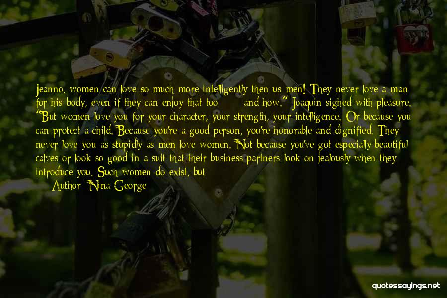 Good Business Partners Quotes By Nina George