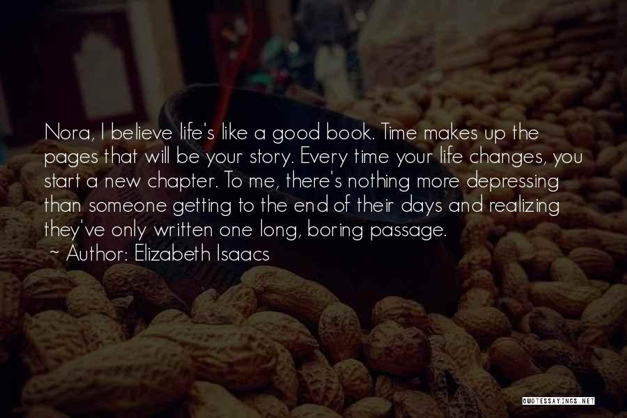 Good Changes In Your Life Quotes By Elizabeth Isaacs