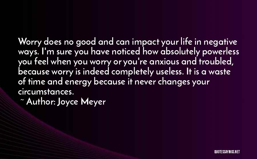 Good Changes In Your Life Quotes By Joyce Meyer