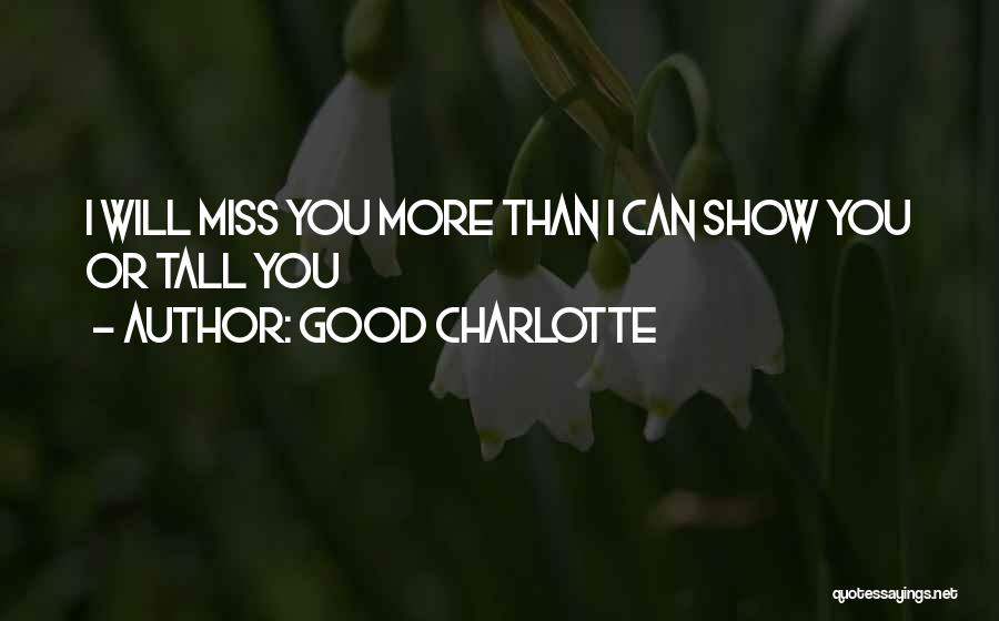Good Charlotte Quotes 849936