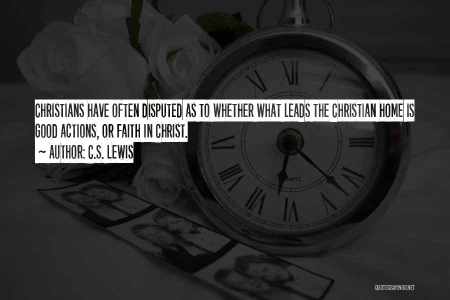 Good Christian Faith Quotes By C.S. Lewis