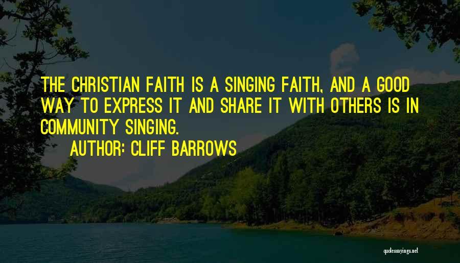 Good Christian Faith Quotes By Cliff Barrows