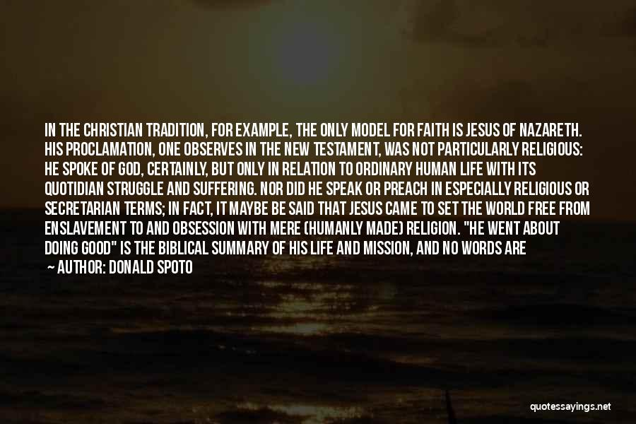 Good Christian Faith Quotes By Donald Spoto